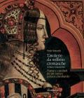 Tavolette Da Soffitto Cremasche Di Inizio Cinquecento. Dame E Cavalieri Da Un Antico Palazzo Lombardo