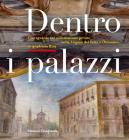 Dentro I Palazzi. Uno Sguardo Sul Collezionismo Privato Nella Lugano Del Sette E Ottocento: Le Quadrerie Riva. Ediz. Illustrata
