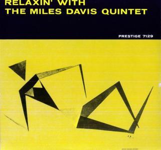 Miles Davis - Relaxin With The Miles Davis Quintet