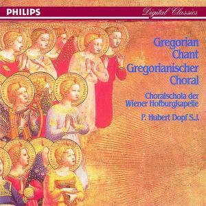 Choralschola Der Wiener Hofburgkapelle - Gregorian Chant: Gregorianischer Choral