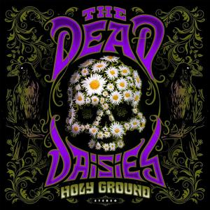 Dead Daisies (The) - Holy Ground