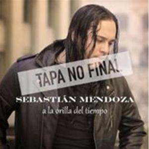 Sebastian Mendoza - A La Orilla Del Tiempo