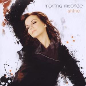 Martina Mcbride - Shine