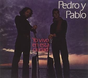 Pedro Y Pablo - Yo Vivo En Esta Ciudad