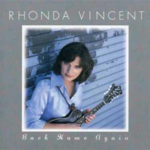 Rhonda Vincent - Back Home Again
