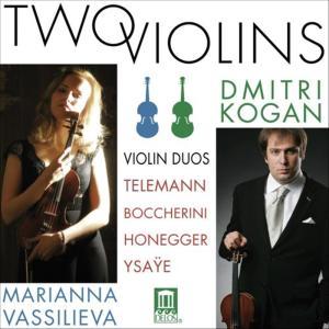 Two Violins: Violin Duos - Telemann, Boccherini, Honegger, Ysaye