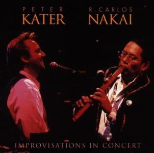 Peter Kater / R. Carlos Nakai - Improvisations In Concert