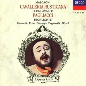 Mascagni / Leoncavallo - Cavalleria Rusticana / Pagliacci (Highlights)