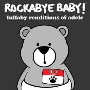 Rockabye Baby!: Lullaby Renditions Of Adele / Various