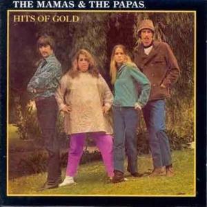 Mamas & Papas - Hits Of Gold