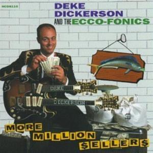 Deke Dickerson & The Ecco-Fonics - More Million $Eller