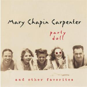 Mary Chapin Carpenter - Party Doll & Other Favorites