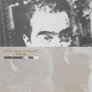 R.E.M. - Life Rich Pageant