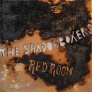 Shadowboxers (The) - Red Room (2 Cd)