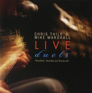 Chris Thile & Mike Marshall - Live Duets