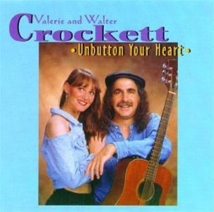 Valerie & Walter Crockett - Unbutton Your Heart
