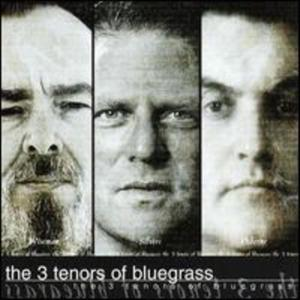 Mac Wiseman / Jim Silvers / Bobby Osborne - The 3 Tenors Of Bluegrass