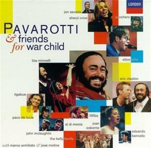 Luciano Pavarotti - Pavarotti & Friends For War Child