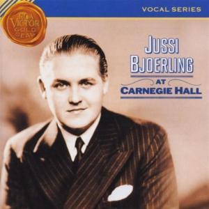Jussi Bjorling - At Carnegie Hall