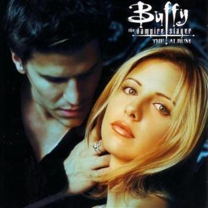 Television O.S.T - Buffy The Vampire Slayer
