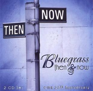 Bluegrass Then & Now 25Th Anniversary (2 Cd)
