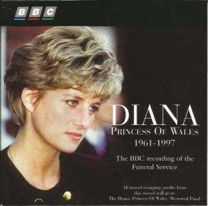 Diana, Princess Of Wales 1961-1997: The Bbc Recording Of The Funeral Service