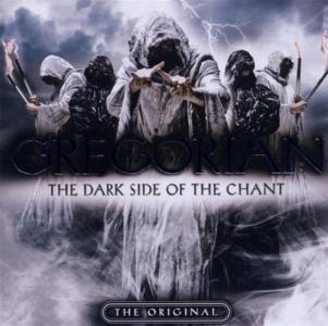 Gregorian - Dark Side Of The Chant