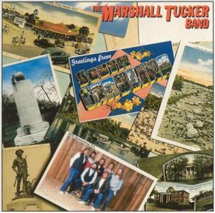 Marshall Tucker Band (The) - Greetings From South Carolina