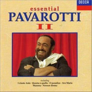 Luciano Pavarotti - Essential Pavarotti II