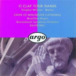 O Clap Your Hands: Vaughan Williams, Walton