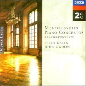Felix Mendelssohn - Piano Concertos - John Ogdon And Jorge Bolet And Peter Katin