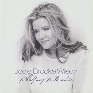 Jodie Brooke Wilson - Half Way To Paradise