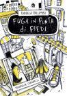 Fuga In Punta Di Piedi