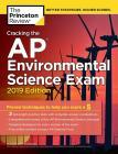Princeton Review - Cracking The Ap Environmental Science Exam : 2019 Edition [edizione: Regno Unito]