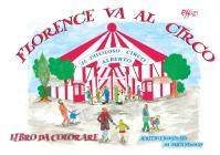 Florence Va Al Circo. Ediz. Illustrata