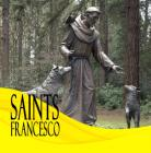 Saints Francesco (1 Cd Audio)