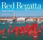 Red Regatta. Ediz. Italiana E Inglese
