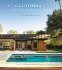 The California Style. Architecture On The Edge In Paradise