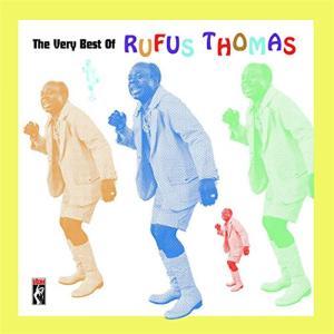 Rufus Thomas - Very Best Of