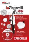 Lo Zingarelli 2022. Vocabolario Della Lingua Italiana. Dvd-rom. Con Contenuto Digitale (fornito Elettronicamente)