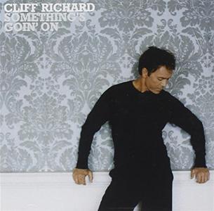 Cliff Richard - Somethings Goin On