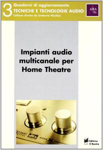 Impianti audio multicanale per home theatre