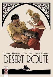 Desert route. Nuova ediz.