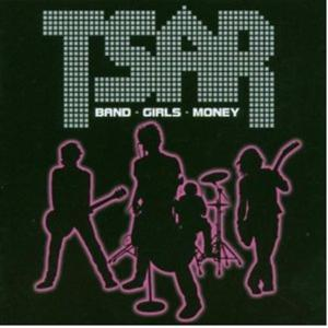 Tsar - Band-Girls-Money
