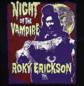 Roky Erickson & The Black Angels - Night Of The Vampire