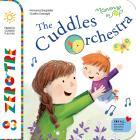 The Cuddles Orchestra. Ediz. Illustrata. Con Cd-rom