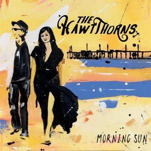 Hawtthorns (The) - Morning Sun