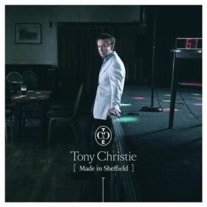 Tony Christie - Made In Sheffield