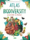 Atlas Of Biodiversity. Ecosystems To Protect