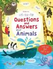 Daynes, Katie - Lift-the-flap Questions And Answers About Animals - Lift-the-flap Questions And Answers About Animals [edizione: Regno Unito]